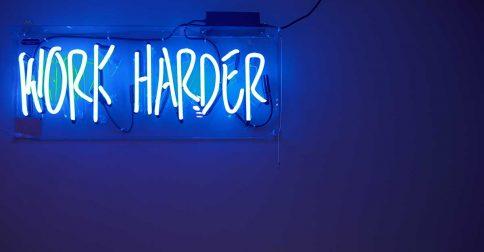 Work Harder?